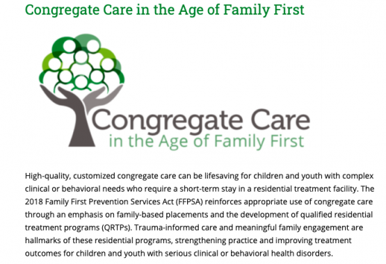 image shows text that reads: Congregate Care in the Age of Family First