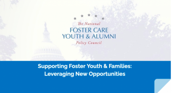 image shows text that reads: Webinar Recording: Supporting Foster Youth & Families - Leveraging New